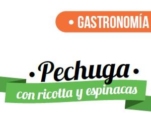 GASTRONOMÍA   Pechuga con Ricotta y Espinacas