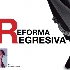 Reforma Regresiva