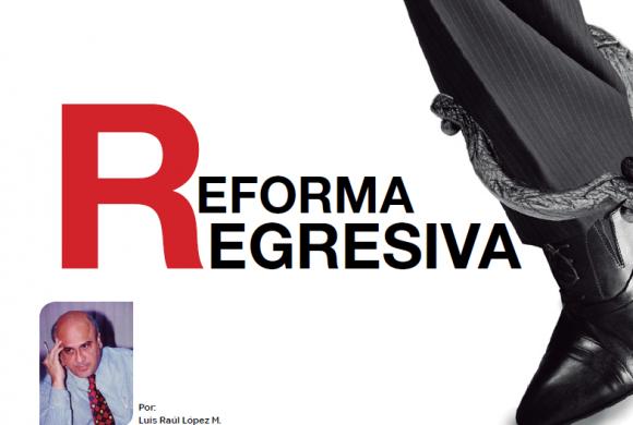 Reforma Regresiva