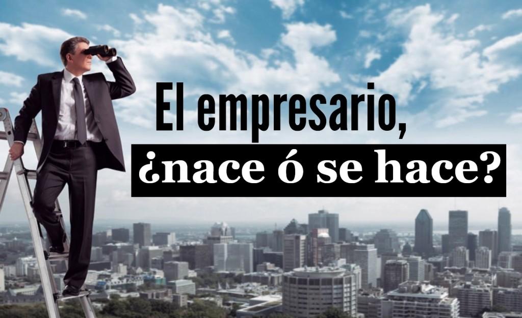empresario_nace_o_se_hace