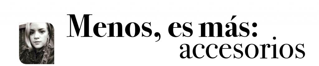 menos_es_mas_accesorios