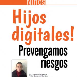 NIÑOS | Hijos Digitales, Prevengamos Riesgos