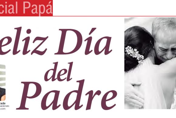 ESPECIAL PAPÁ | Feliz Día del Padre