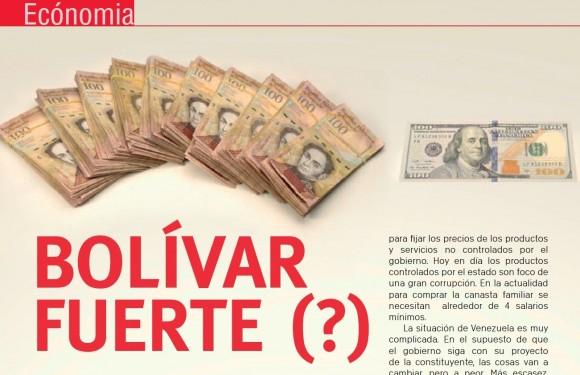 ECONOMÍA | Bolívar Fuerte (?)