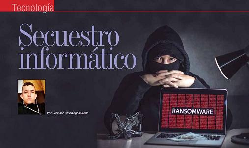 TECNOLOGÍA | Secuestro Informático