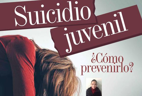 FAMILIA | Suicidio Juvenil ¿Cómo Prevenirlo?