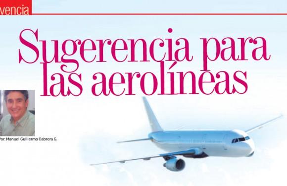 VIVENCIA | Sugerencia para las Aerolíneas