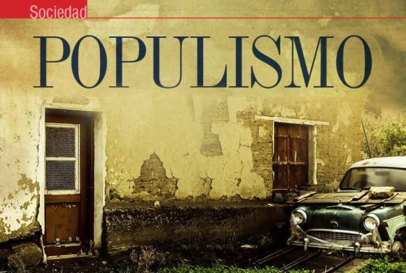 SOCIEDAD | POPULÍSMO