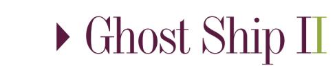 Ghost Ship 2 Octubre