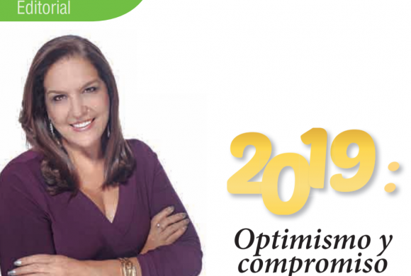 EDITORIAL | 2019: OPTIMISMO Y COMPROMISO