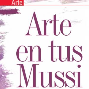 ARTE | Arte en tus Mussi