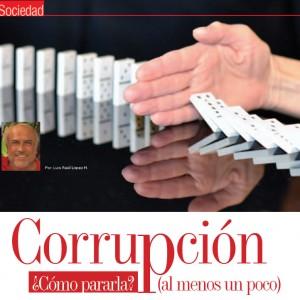SOCIEDAD | Corrupción ¿Cómo Pararla? (Al menos un poco)