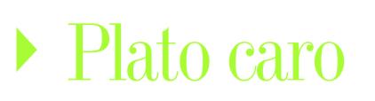 Plato Caro Octubre