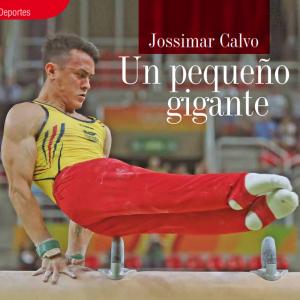 DEPORTES | JOSSIMAR CALVO, EL PEQUEÑO GIGANTE