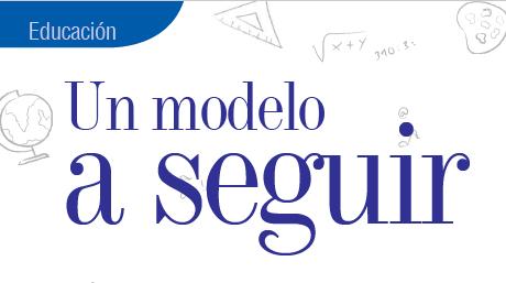 EDUCACIÓN | UN MODELO A SEGUIR