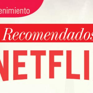 ENTRETENIMIENTO | RECOMENDADOS NETFLIX