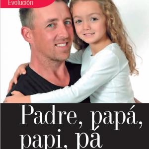 EVOLUCIÓN | PADRE, PAPÁ, PAPI, PA