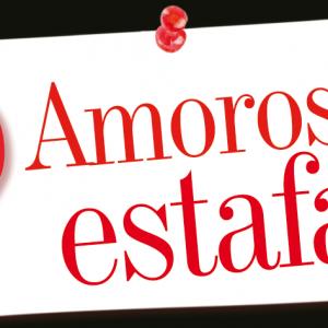 SICOLOGÍA | AMOROSA ESTAFA