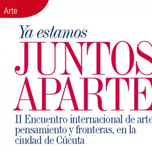 ARTE | YA ESTAMOS JUNTOS APARTE