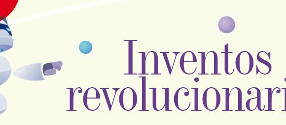 INVENTOS | INVENTOS REVOLUCIONARIOS