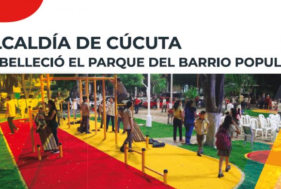 CIUDAD | ALCALDÍA DE CÚCUTA EMBELLECIÓ EL PARQUE DEL BARRIO POPULAR