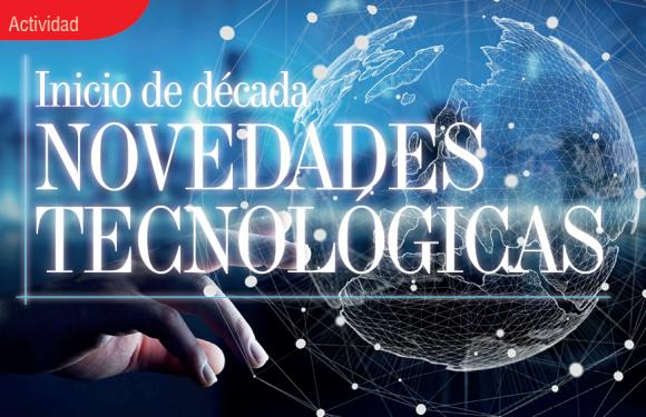 ACTIVIDAD   INICIO DE DÉCADA NOVEDADES TECNOLÓGICAS