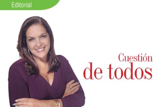 EDITORIAL   CUESTIÓN DE TODOS