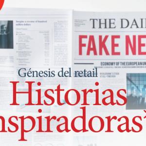 HISTORIAS | GÉNESIS DEL RETAIL HISTORIAS INSPIRADORAS, ENEMIGOS REALES