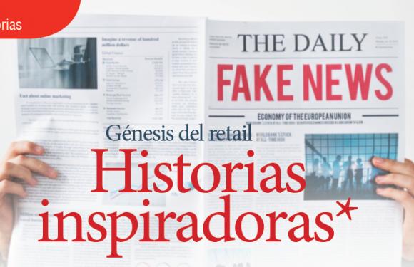 HISTORIAS   GÉNESIS DEL RETAIL HISTORIAS INSPIRADORAS, ENEMIGOS REALES