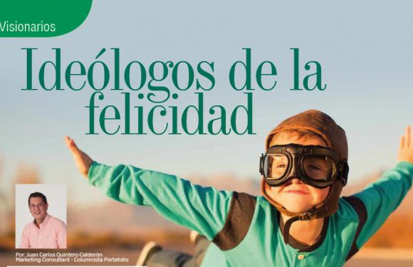 VISIONARIOS   IDEÓLOGOS DE LA FELICIDAD