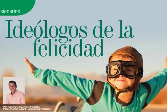 VISIONARIOS | IDEÓLOGOS DE LA FELICIDAD