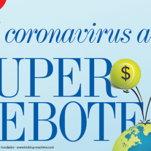 ECONOMÍA | DEL CORONAVIRUS AL SUPER REBOTE