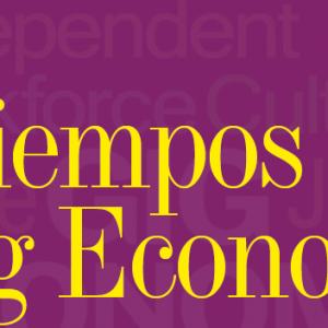 MUNDO DE HOY   TIEMPOS DE GIG ECONOMY