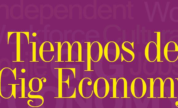MUNDO DE HOY | TIEMPOS DE GIG ECONOMY