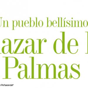 CRONICA | UN PUEBLO BELLÍSIMO SALAZAR DE LAS PALMAS