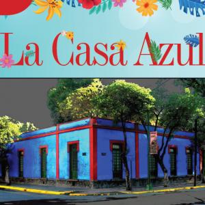 BITÁCORA | LA CASA AZUL