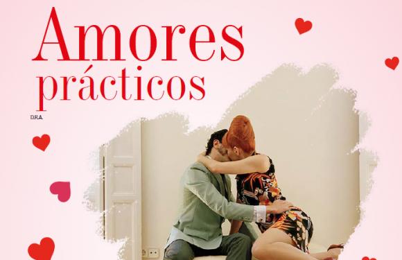 AMOR Y AMISTAD   AMORES PRÁCTICOS
