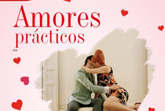 AMOR Y AMISTAD | AMORES PRÁCTICOS