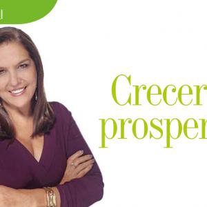 EDITORIAL | CRECER Y PROSPERAR