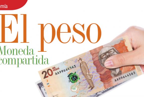 ECONOMÍA   EL PESO MONEDA COMPARTIDA
