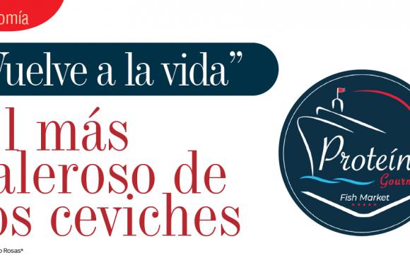 GASTRONOMÍA | EL MÁS VALEROSO DE LOS CEVICHES