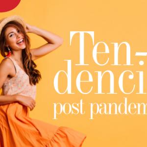 MODA | TENDENCIA POST PANDEMIA