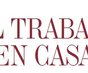 TENDENCIA | EL TRABAJO EN CASA