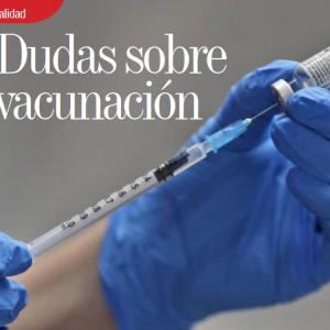ACTUALIDAD | DUDAS SOBRE VACUNACIÓN