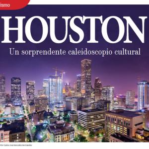 TURISMO | HOUSTON UN SORPRENDENTE CALIDOSCOPIO CULTURAL