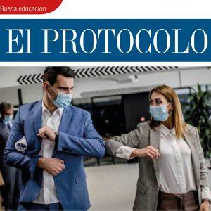 BUENA EDUCACIÓN | EL PROTOCOLO