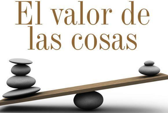 TODO VALE | EL VALOR DE LAS COSAS