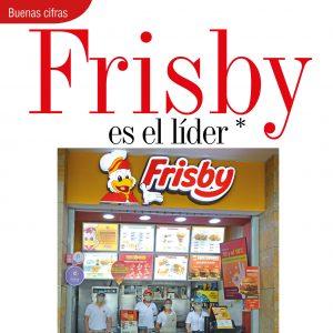 BUENAS CIFRAS | FRISBY ES EL LÍDER