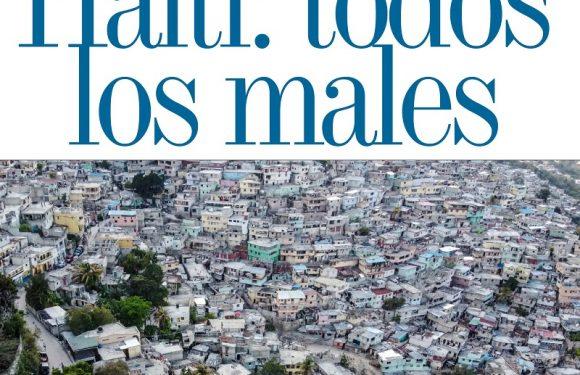 FUCÚ   HAITÍ: TODOS LOS MALES