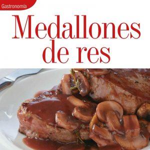 GASTRONOMÍA | MEDALLONES DE RES